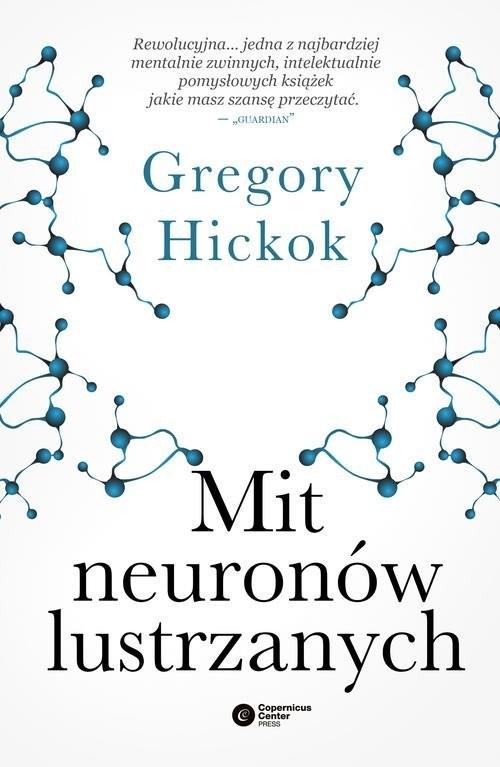 okładka Mit neuronów lustrzanych, Książka | Gregory Hickok