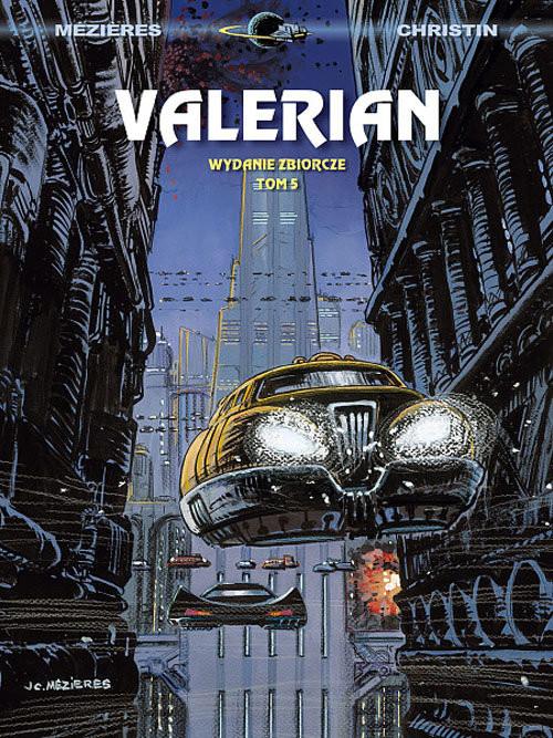 okładka Valerian wydanie zbiorcze Tom 5, Książka   Jean-Claude Mezieres, Pierre Christin