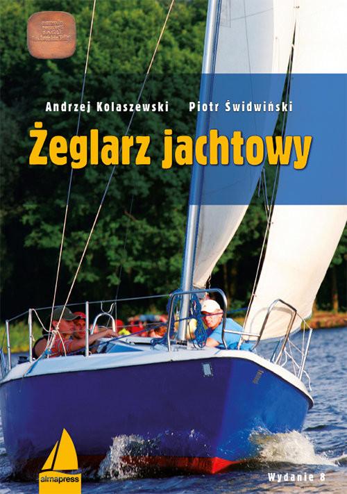 okładka Żeglarz jachtowy, Książka   Andrzej Kolaszewski, Piotr Świdwiński