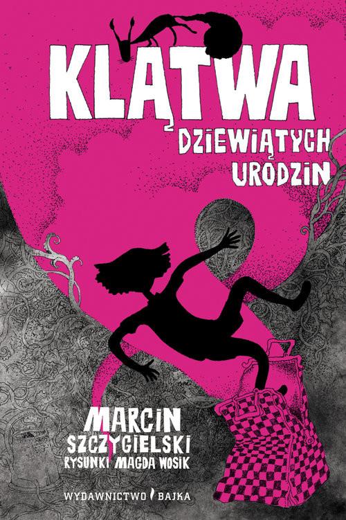 okładka Klątwa dziewiątych urodzin, Książka | Szczygielski Marcin