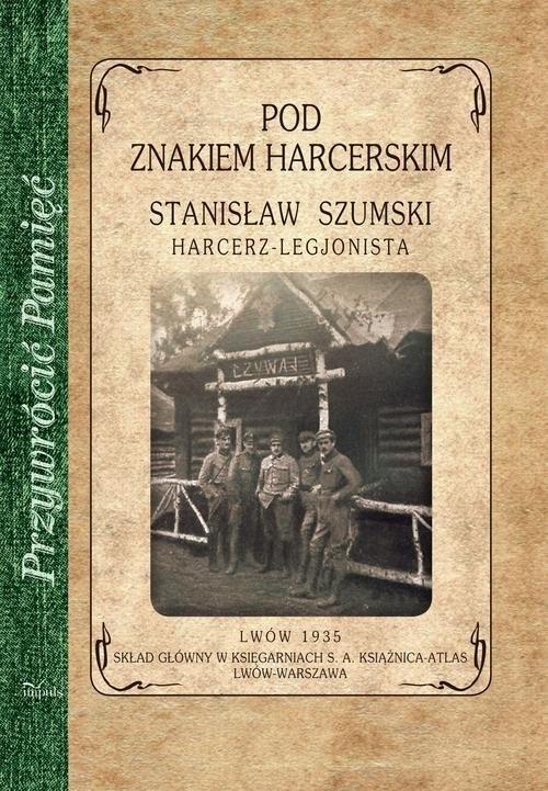 okładka Pod znakiem harcerskim, Książka | Szumski Stanisław