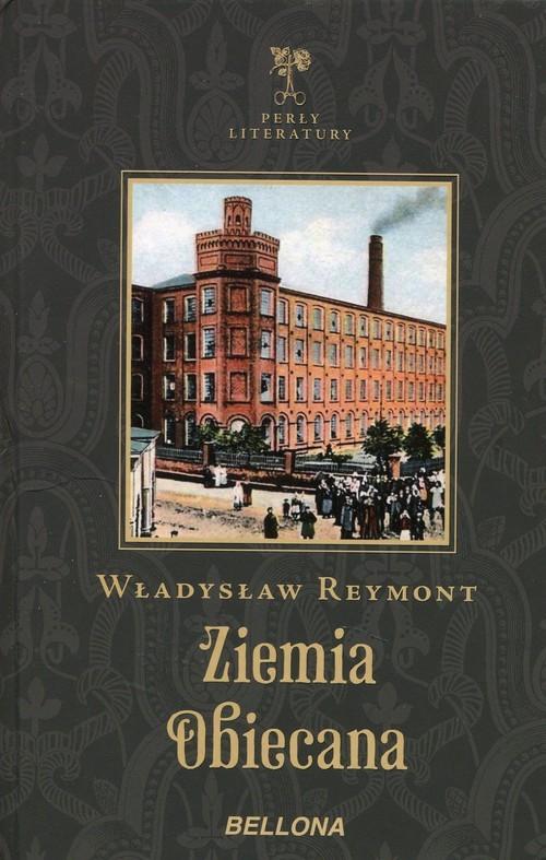 okładka Ziemia obiecana, Książka   Władysław Reymont