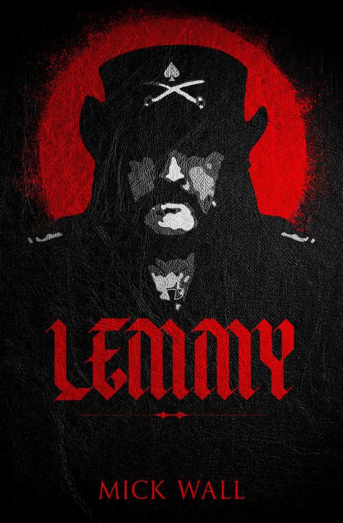 okładka Lemmy, Książka | Mick Wall