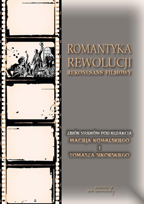 okładka Romantyka Rewolucji Rekonesans filmowy, Książka |