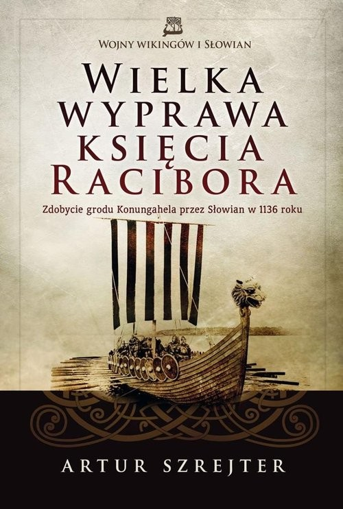 okładka Wielka wyprawa księcia Racibora, Książka | Szrejter Artur