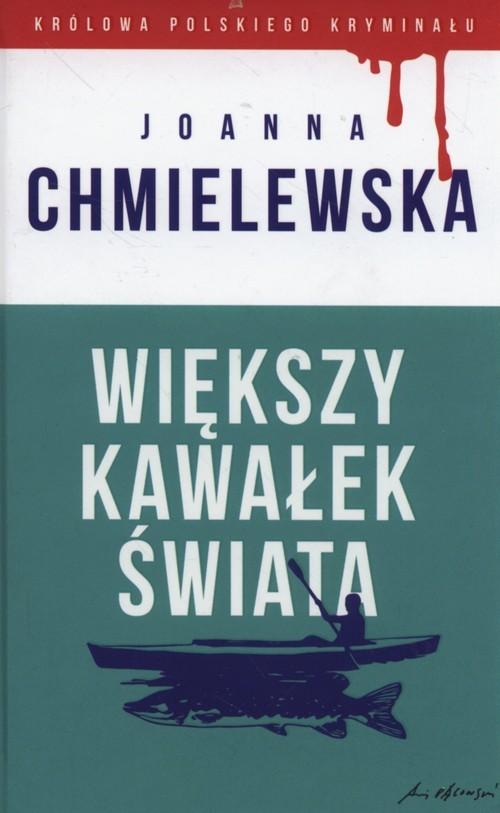 okładka Większy kawałek świataksiążka      Chmielewska Joanna