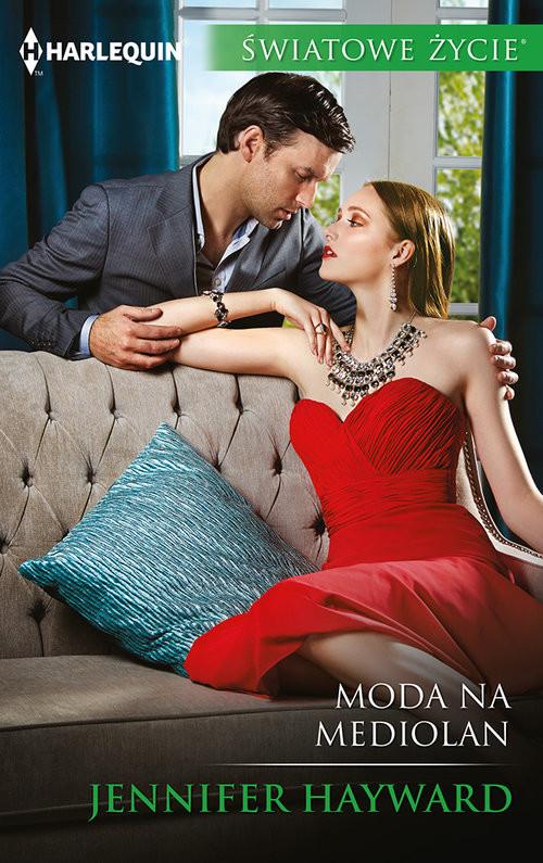 okładka Moda na Mediolan, Książka | Jennifer Hayward