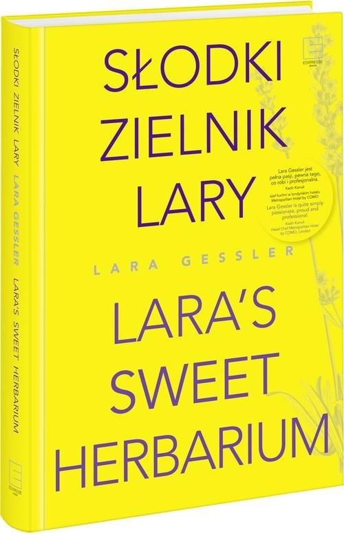 okładka Słodki zielnik Lary, Książka | Gessler Lara