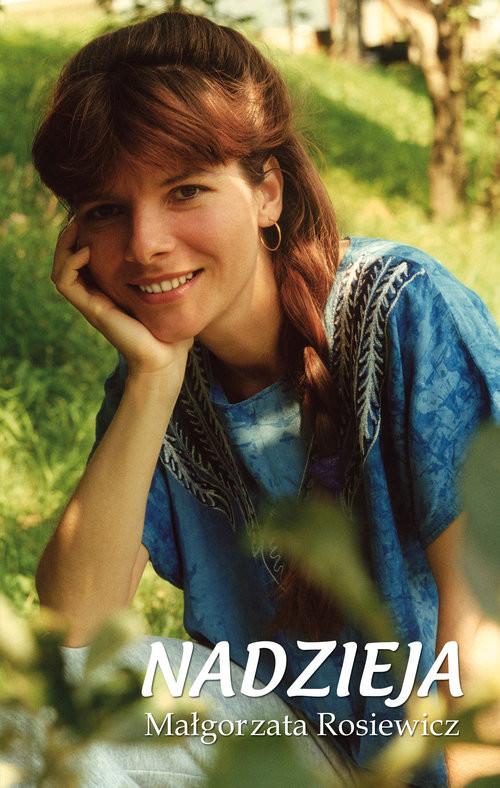 okładka Nadzieja, Książka | Rosiewicz Małgorzata