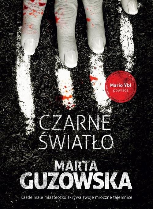 okładka Czarne światło, Książka | Guzowska Marta