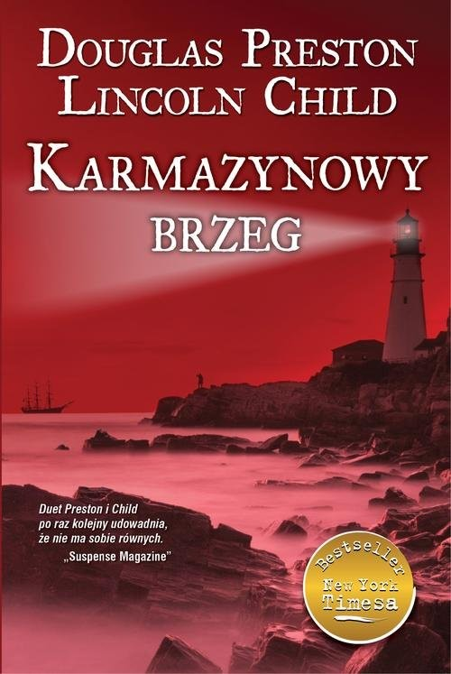 okładka Karmazynowy brzeg, Książka | Douglas Preston, Lincold Child