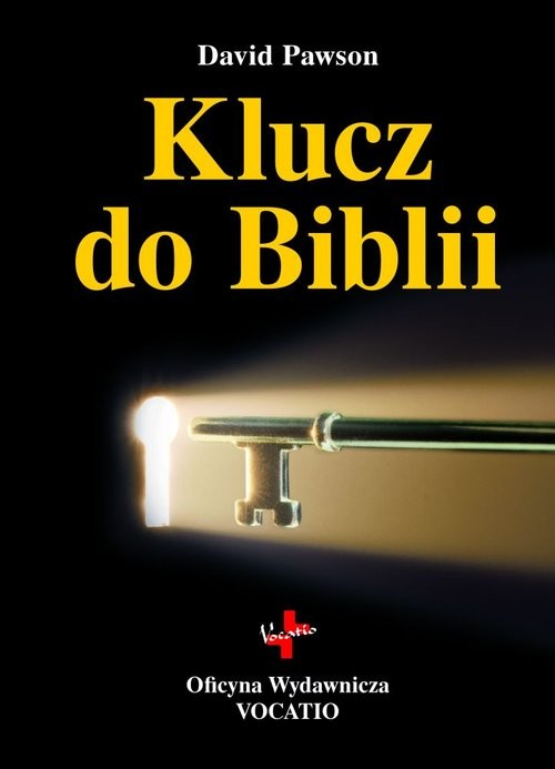 okładka Klucz do Biblii, Książka   David  Pawson