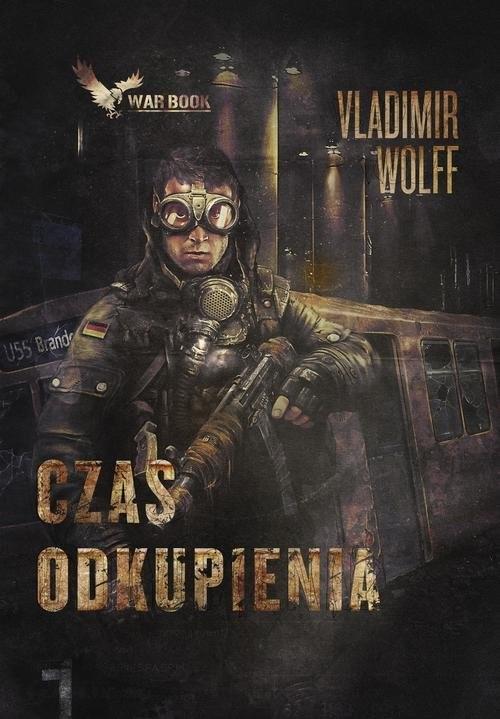 okładka Apokalipsa 1 Czas odkupienia, Książka   Vladimir Wolff