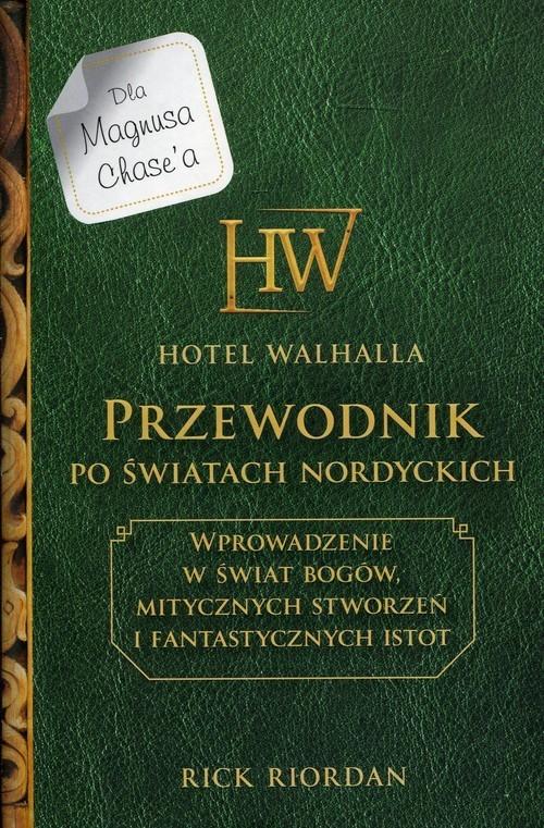 okładka Hotel Walhalla Przewodnik po światach nordyckichksiążka |  | Riordan Rick