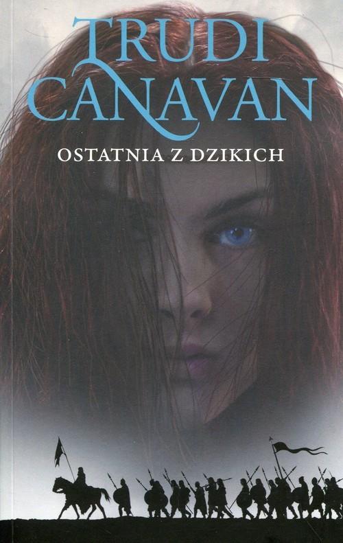 okładka Ostatnia z dzikich Era Pięciorga 2książka |  | Trudi  Canavan