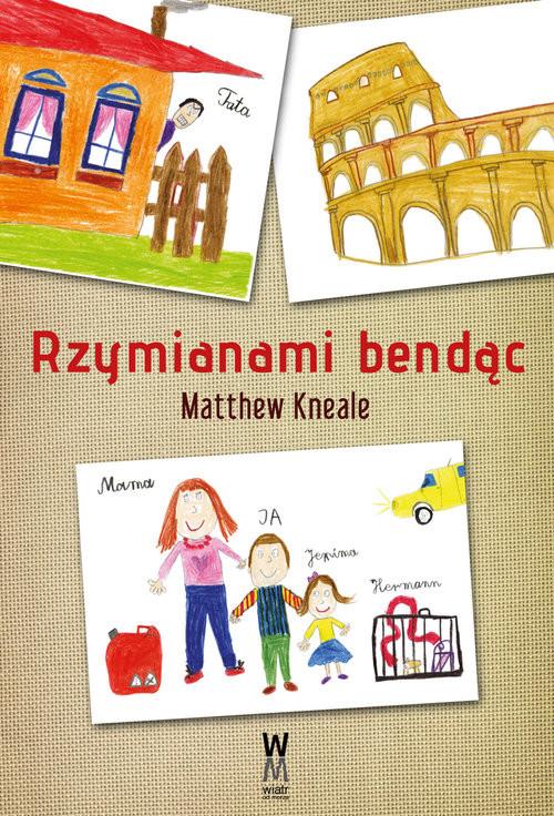 okładka Rzymianami bendąc, Książka   Matthew Kneale