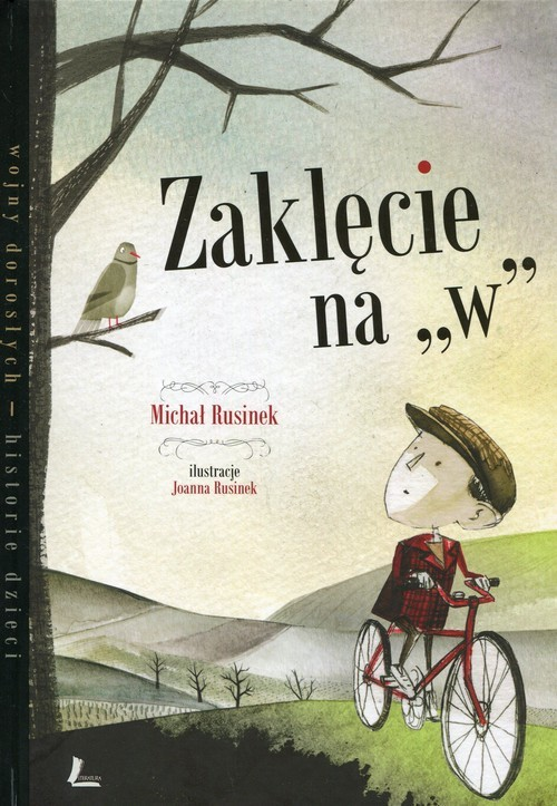 okładka Zaklęcie na W, Książka | Rusinek Michał