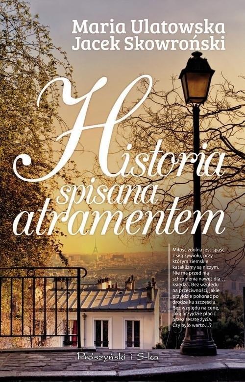 okładka Historia spisana atramentem, Książka | Jacek Skowroński, Maria Ulatowska