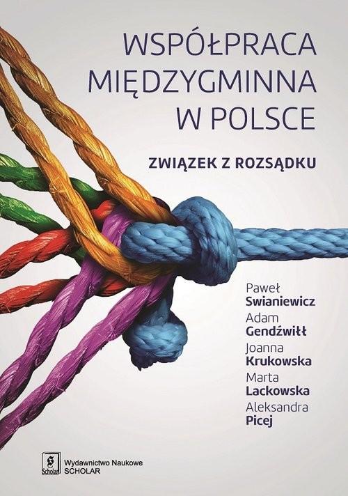 okładka Współpraca międzygminna w Polsce Związek z rozsądku, Książka | Paweł Swianiewicz