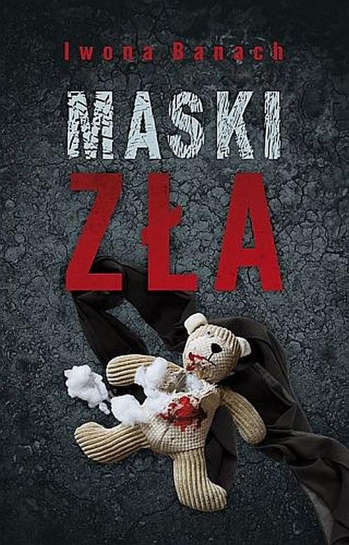 okładka Maski zła, Książka | Iwona Banach