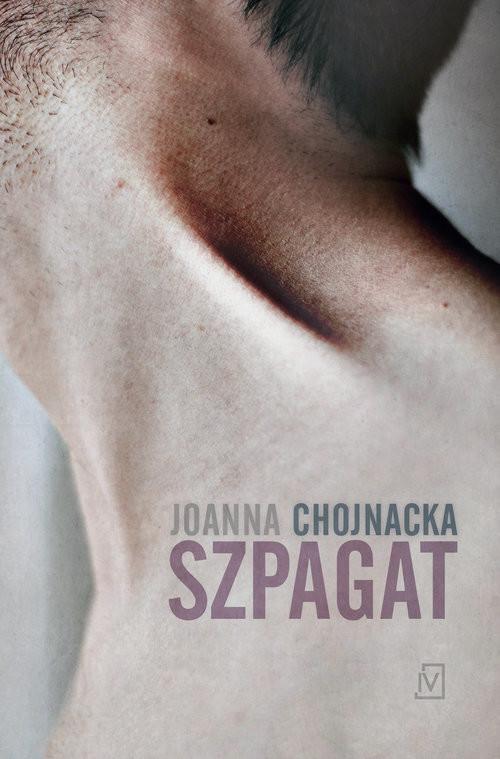 okładka Szpagat, Książka | Chojnacka Joanna