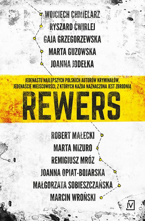 okładka Rewers, Książka | Ryszard Ćwirlej, Gaja Grzegorzewska, Guzowska