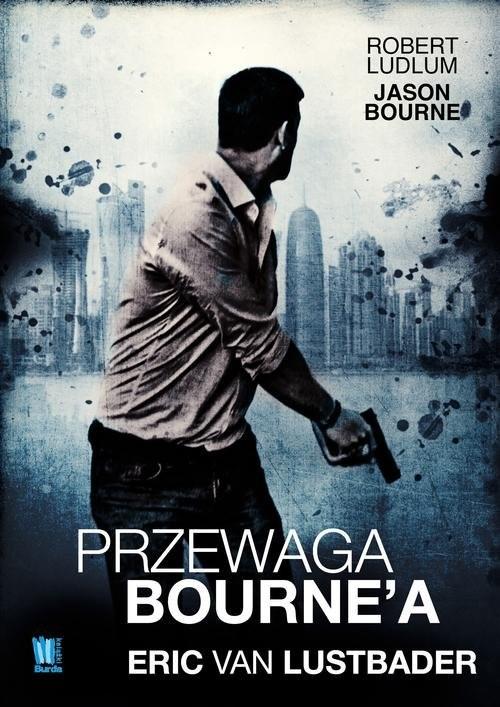okładka Przewaga Bourne'a, Książka   Lustbader Eric