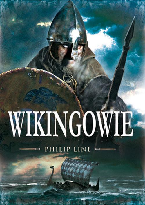okładka Wikingowie Wojownicy Północy, Książka | Philip Line