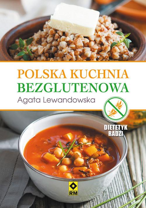 okładka Polska kuchnia bezglutenowa, Książka | Lewandowska Agata
