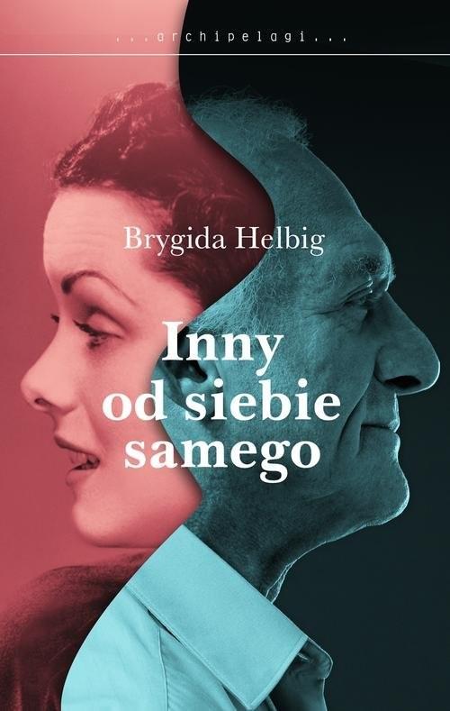 okładka Inna od siebie, Książka | Helbig Brygida
