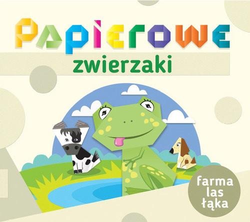 okładka Papierowe zwierzaki Farma las łąka, Książka  