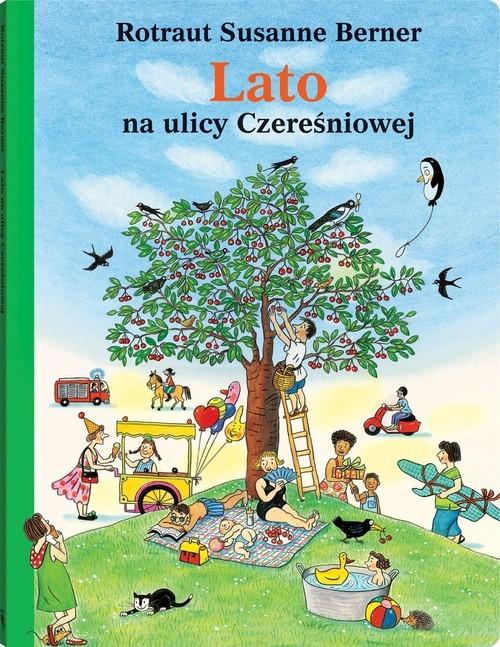 okładka Lato na ulicy Czereśniowej, Książka | Rotraut Susanne Berner
