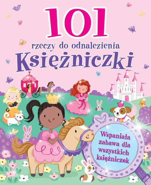 okładka 101 rzeczy do odnalezienia Księżniczki, Książka |
