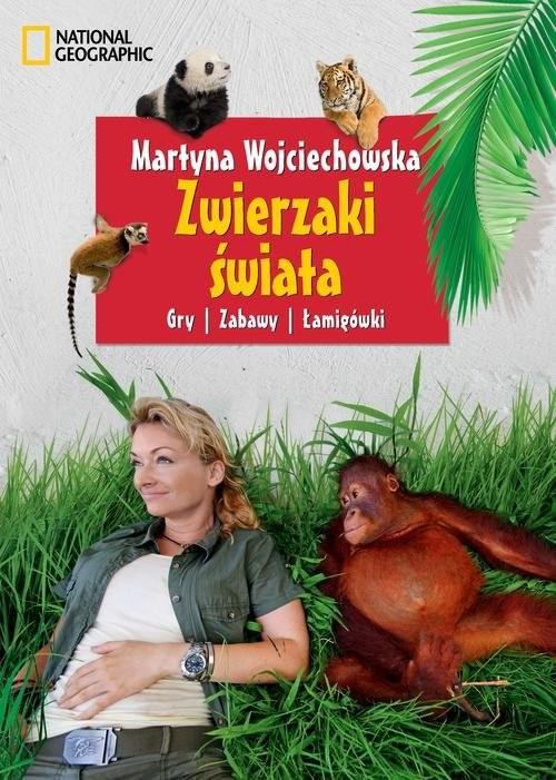 okładka Zwierzaki świata Gry, zabawy, łamigłówki, Książka | Wojciechowska Martyna