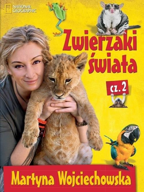 okładka Zwierzaki świata 2, Książka | Wojciechowska Martyna
