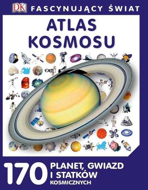 okładka Fascynujący Świat Atlas kosmosu, Książka |