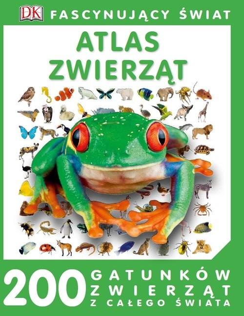okładka Fascynujący Świat Atlas zwierząt, Książka |
