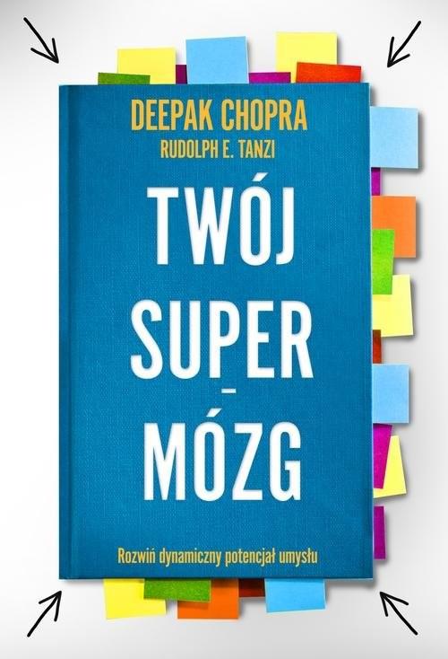okładka Twój Supermózg, Książka   Deepak  Chopra