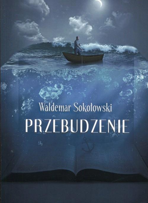 okładka Przebudzenie, Książka | Sokołowski Waldemar