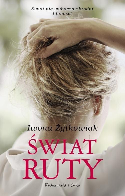 okładka Świat Ruty, Książka | Iwona Żytkowiak