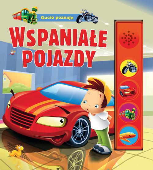 okładka Gucio poznaje wspaniałe pojazdy, Książka | Kozłowska Urszula