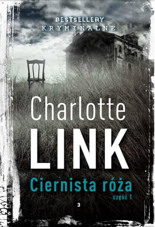 okładka Ciernista róża cz 1, Książka | Link Charlotte