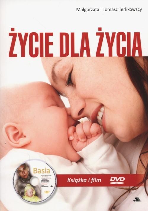 okładka Życie dla życia + DVD, Książka | Małgorzata Terlikowska, Tomasz  Terlikowski