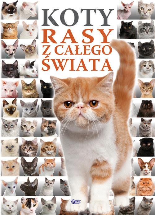 okładka Koty rasy z całego świata, Książka |