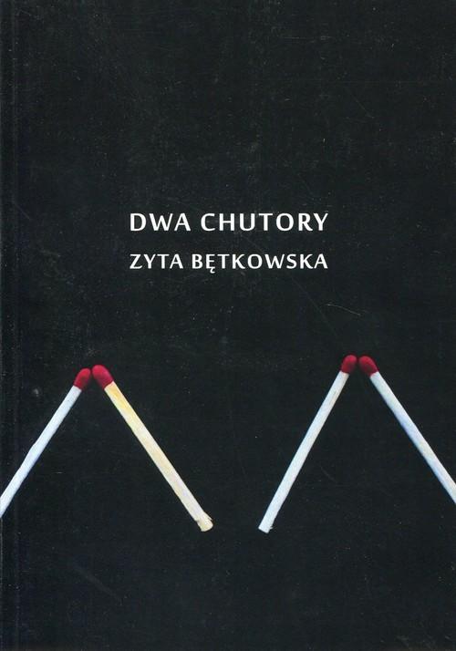 okładka Dwa chutory, Książka | Bętkowska Zyta