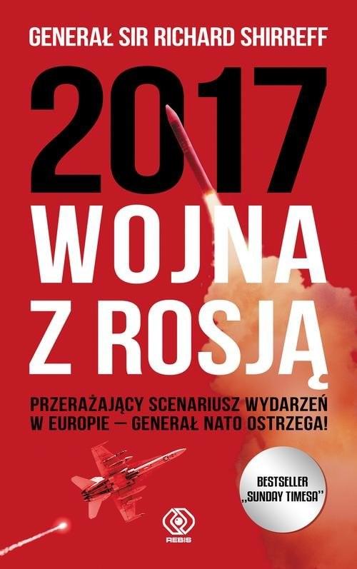 okładka 2017 Wojna z Rosją, Książka | Richard Shirreff