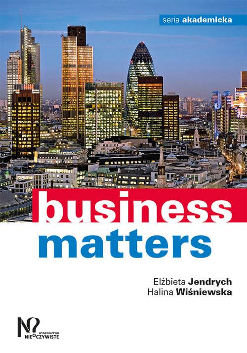 okładka Business matters, Książka | Elżbieta Jendrych, Halina Wiśniewska