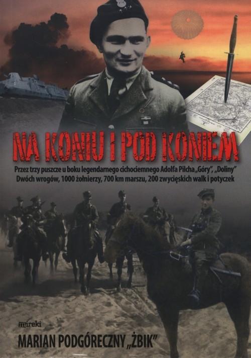 okładka Na koniu i pod koniem, Książka | Podgóreczny Marian