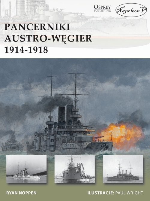 okładka Pancerniki Austro-Węgier 1914-1918, Książka | Noppen Ryan