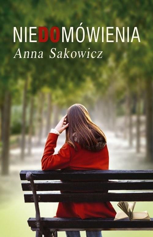 okładka Niedomówienia, Książka | Sakowicz Anna